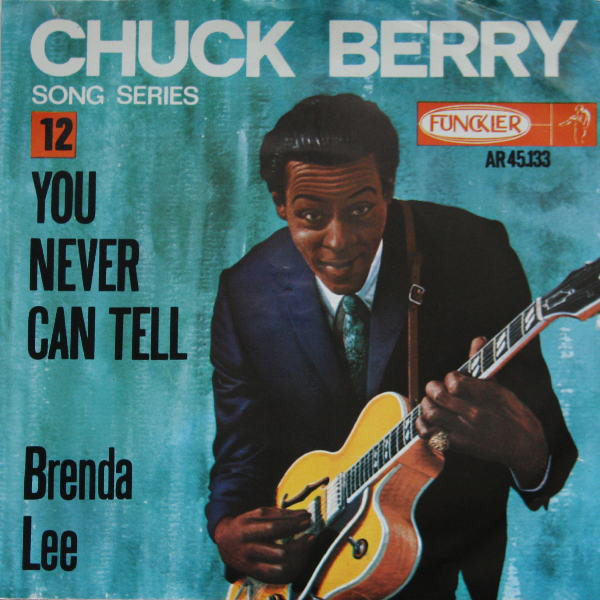 Chuck Berry – You never can tell