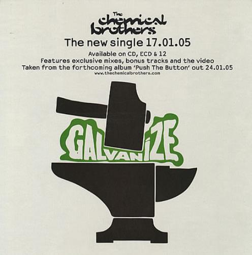 Chemical Brothers - The galvanize