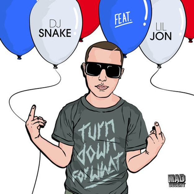 DJ Snake ft Lil Jon - Turn down for what