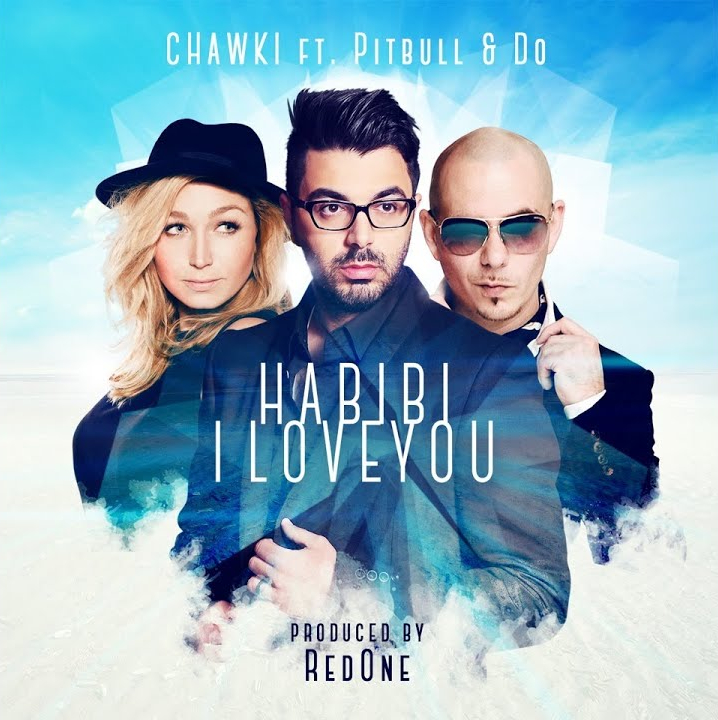 Ahmed Chawki ft Pibull - Habibi i love you