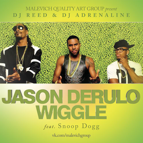 Jason Derulo feat Snoop Dogg - Wiggle