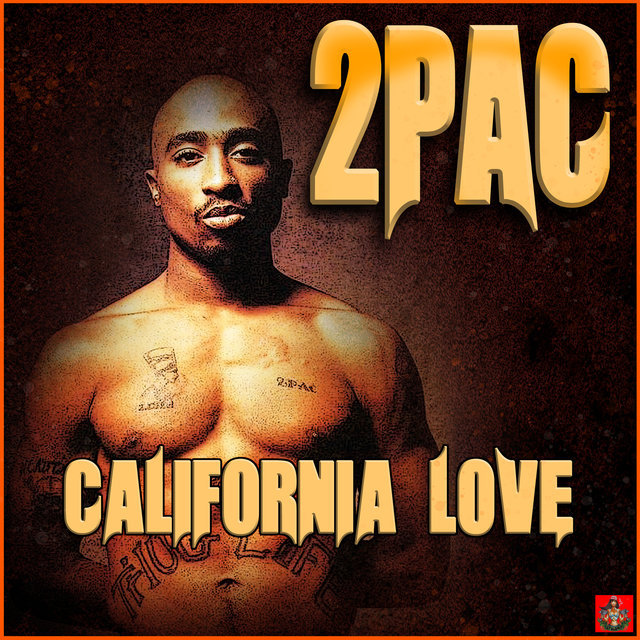 2Pac feat Dr. Dre - California love
